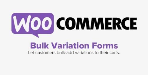 WooCommerce - Bulk Variation Forms v1.6.7