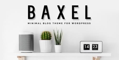 ThemeForest - Baxel v5.0 - Minimal Blog Theme for WordPress - 19822209
