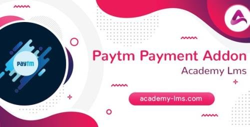 CodeCanyon - Academy LMS Paytm Payment Addon v1.0 - 27729904