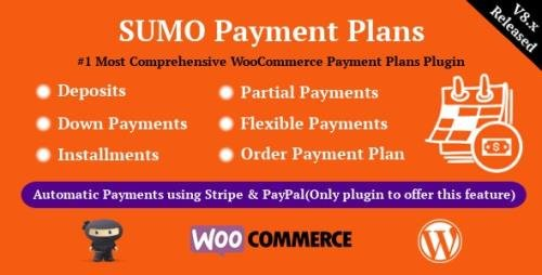 CodeCanyon - SUMO WooCommerce Payment Plans v8.2 - Deposits, Down Payments, Installments, Variable Payments etc - 21244868