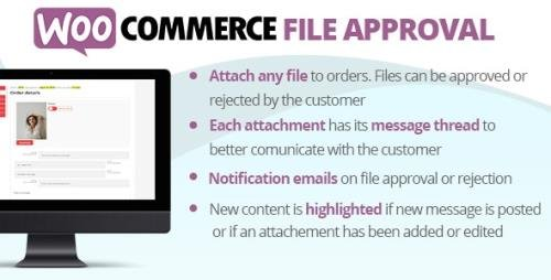 CodeCanyon - WooCommerce File Approval v3.7 - 26507418 -