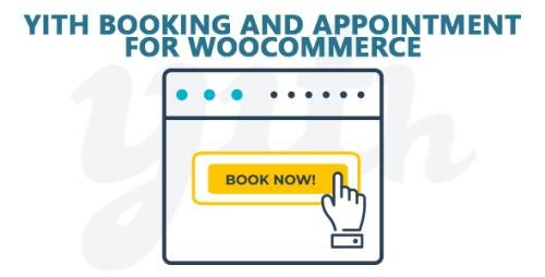 YiThemes - YITH Booking and Appointment for WooCommerce Premium v2.1.21