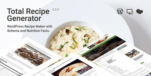 CodeCanyon - Total Recipe Generator v2.3.2 - WordPress Recipe Maker with Schema and Nutrition Facts - 19410410