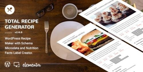 CodeCanyon - Total Recipe Generator v2.6.0 - WordPress Recipe Maker with Schema and Nutrition Facts (Elementor addon) - 21445400