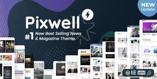ThemeForest - Pixwell v6.0 - Modern Magazine - 24689900
