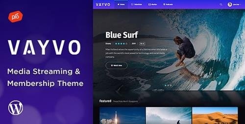 ThemeForest - Vayvo v3.5 - Media Streaming & Membership Theme - 23345572