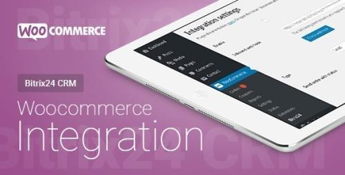 CodeCanyon - WooCommerce - Bitrix24 CRM - Integration v1.38.2 - 21320217