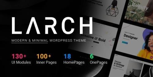 ThemeForest - Larch v1.9.5 - Responsive Minimal Multipurpose WordPress Theme - 22746673