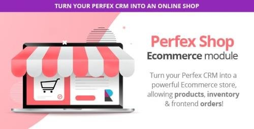 CodeCanyon - E-shop Module for Perfex CRM with POS support - Sell Products and Services v1.1.0 - 27169285