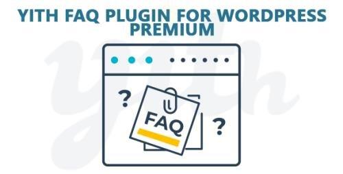 YiThemes - YITH FAQ Plugin for WordPress Premium v1.2.2