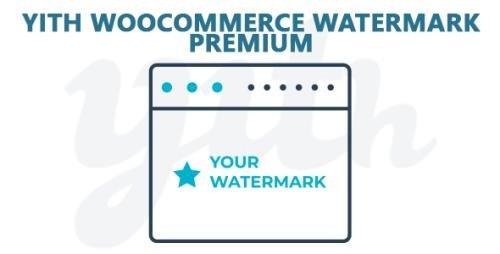 YiThemes - YITH WooCommerce Watermark Premium v1.2.14