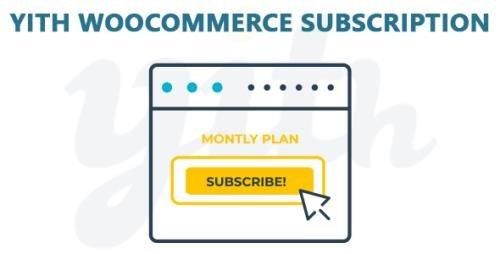YiThemes - YITH WooCommerce Subscription Premium v2.2.6