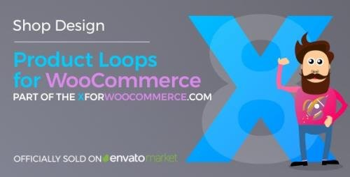 CodeCanyon - Product Loops for WooCommerce v1.6.1 - 100+ Awesome styles and options for your WooCommerce products - 21876506 - NULLED