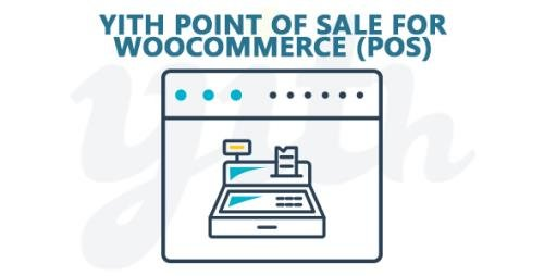 YiThemes - YITH Point of Sale for WooCommerce (POS) v1.0.14