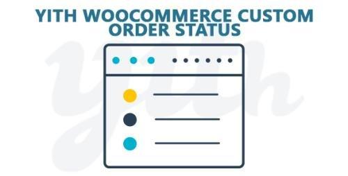 YiThemes - YITH WooCommerce Custom Order Status Premium v1.2.9