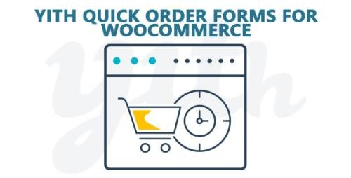 YiThemes - YITH Quick Order Forms for WooCommerce Premium v1.2.14