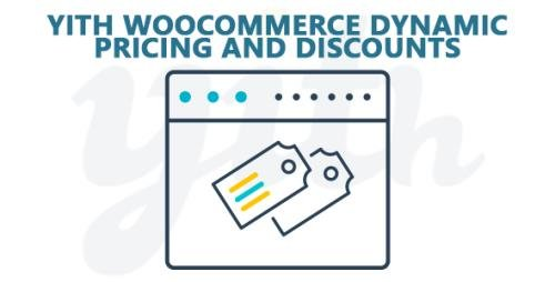 YiThemes - YITH WooCommerce Dynamic Pricing and Discounts Premium v2.1.4