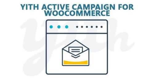 YiThemes - YITH Active Campaign For WooCommerce Premium v2.0.7