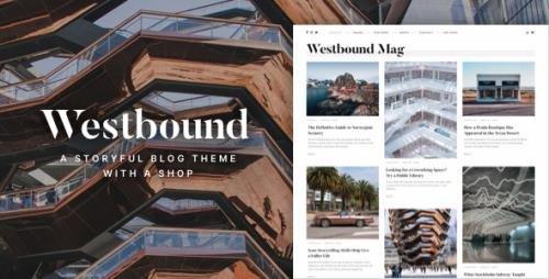 ThemeForest - Westbound v1.0 - A Storyful WordPress Blogging Theme - 29341040