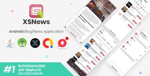 CodeCanyon - XSNews v1.0 - Android News/Blog Multipurpose Application [XServer] - 28855093