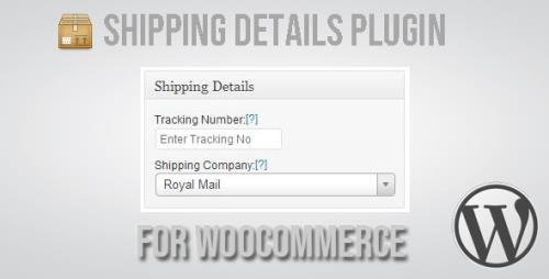 CodeCanyon - Shipping Details Plugin for WooCommerce v1.8.0.5 (Update: 16 April 21) - 2018867