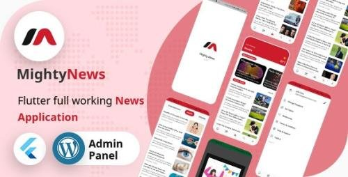CodeCanyon - MightyNews v22.0 - Flutter 2.0 News App with Wordpress + Firebase backend - 29648579
