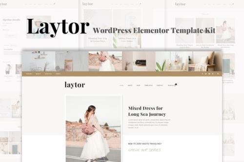 ThemeForest - Laytor v1.0.3 - Blogging & Magazine WordPress Elementor Template Kit - 32805399
